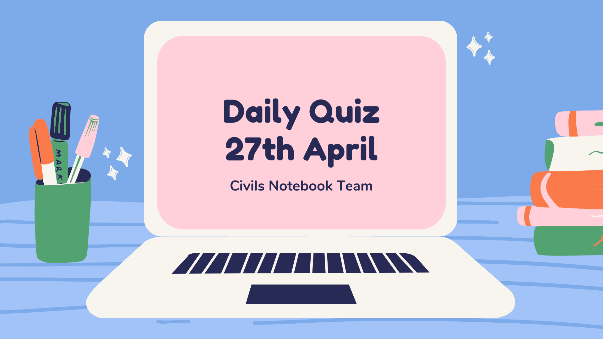 Daily Quiz: 27th April