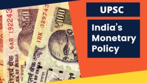 India's Monetary Policy